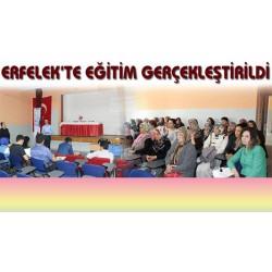 Erfelek'te Öğretmen ve Aile Eğitimi gerçekleştirildi
